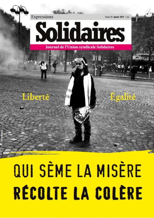 Expressions Solidaires - Janvier 2019 - Qui sème la misère, récolte la colère !